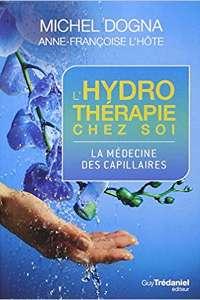 """Couverture du livre """"L'hydrothérapie chez soi : La médecine des capillaires"""" écrit par Anne-Françoise L'Hôte."""